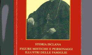 La dr.ssa Rita Di Meglio ha pubblicato un imperdibile libro di storia isclana Figure mistiche e protagonisti illustri delle famiglie Scotti-Di Meglio