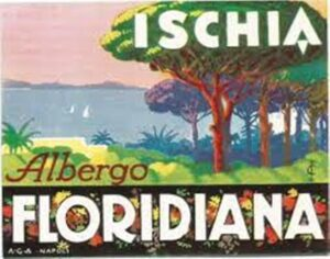 IL POSTER DELL'ANTICO ALBERGO LA FLORIDIANA DI ISCHIA CHE RECLAMIZZAVA LA PINETA